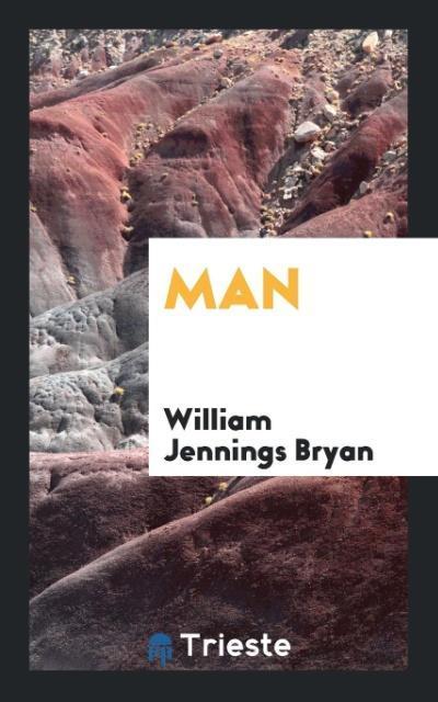 9780649315680 - Man als Taschenbuch von William Jennings Bryan - 书