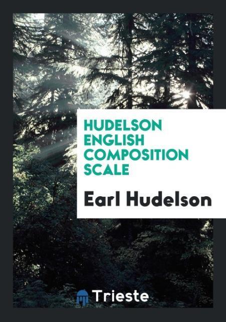 9780649315734 - Hudelson English Composition Scale als Taschenbuch von Earl Hudelson - Book