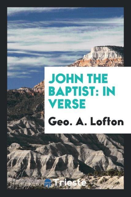 9780649315727 - John the Baptist als Taschenbuch von Geo. A. Lofton - كتاب