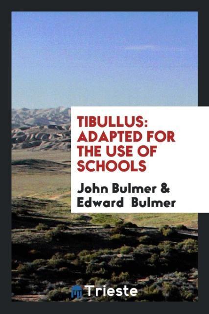 9780649315857 - Tibullus als Taschenbuch von John Bulmer, Edward Bulmer - Livre
