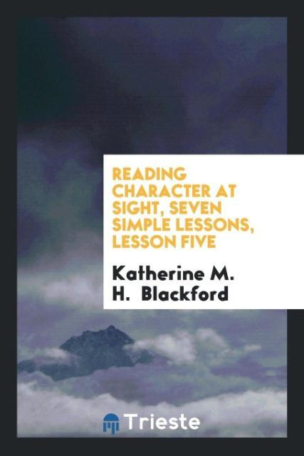 Reading Character at Sight, seven simple lesson...