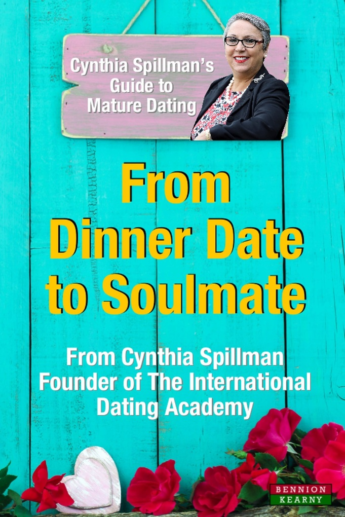 From Dinner Date to Soulmate: Cynthia Spillman´...