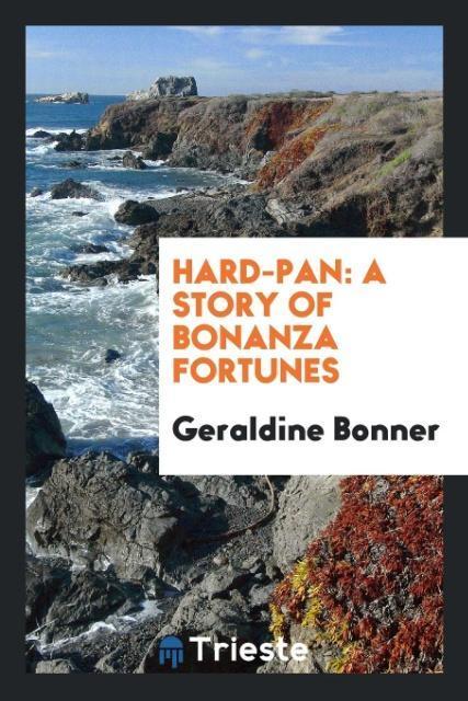 9780649363728 - Hard-pan als Taschenbuch von Geraldine Bonner - كتاب