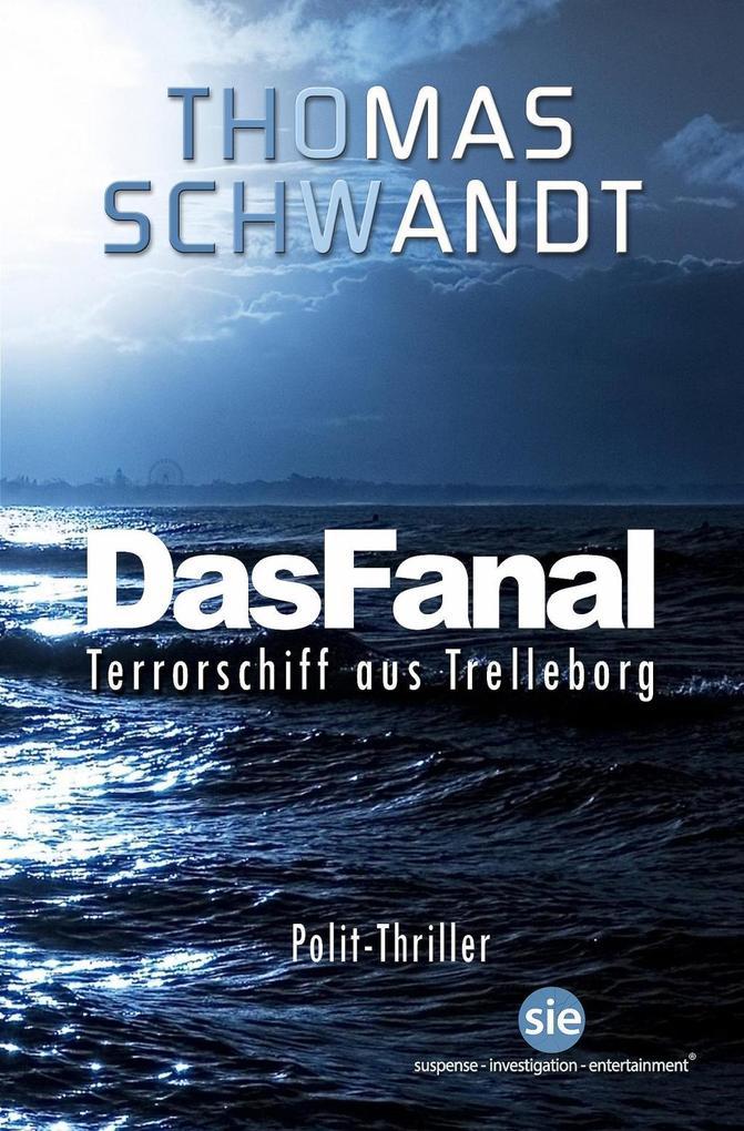 Das Fanal als eBook von Thomas Schwandt