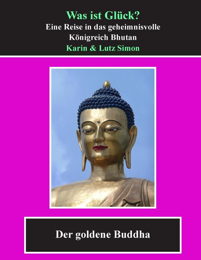 Was ist Glück? als Buch von Karin Simon, Lutz S...