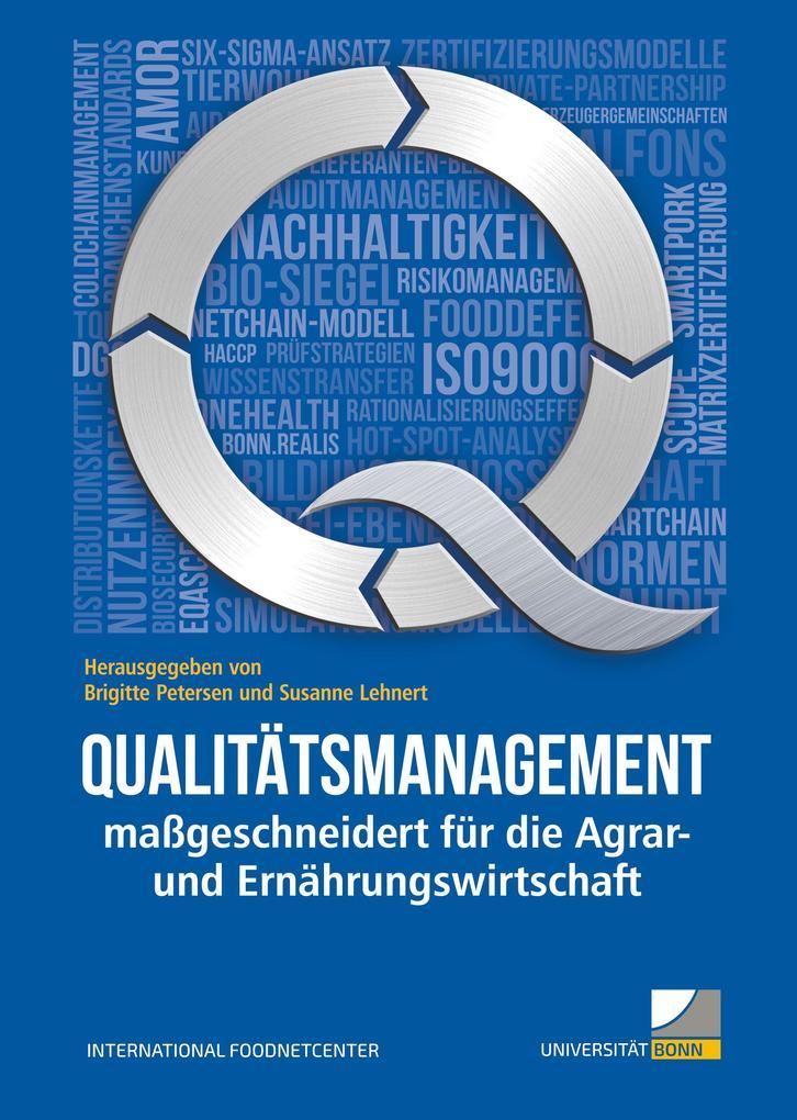 Qualitätsmanagement maßgeschneidert für die Agrar- und Ernährungswirtschaft als Buch von Rheinische Friedrich-Wilhelms-Universität Bonn Internatio...