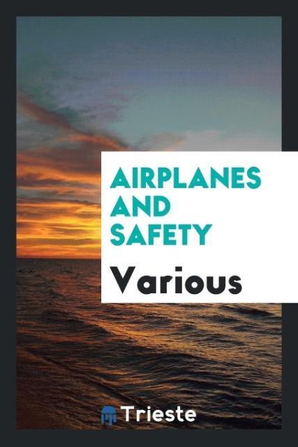Airplanes and Safety als Taschenbuch von Various
