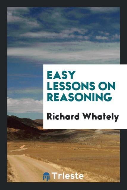 Easy Lessons on Reasoning als Taschenbuch von R...