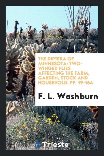 The Diptera of Minnesota als Taschenbuch von F. L. Washburn