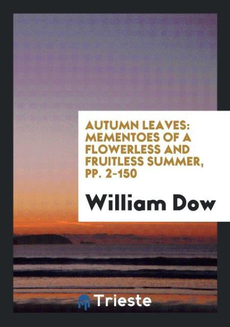 Autumn Leaves als Taschenbuch von William Dow