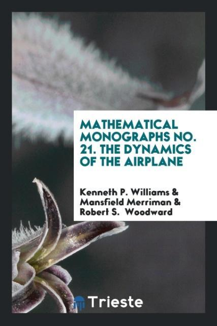 Mathematical Monographs No. 21. The Dynamics of...