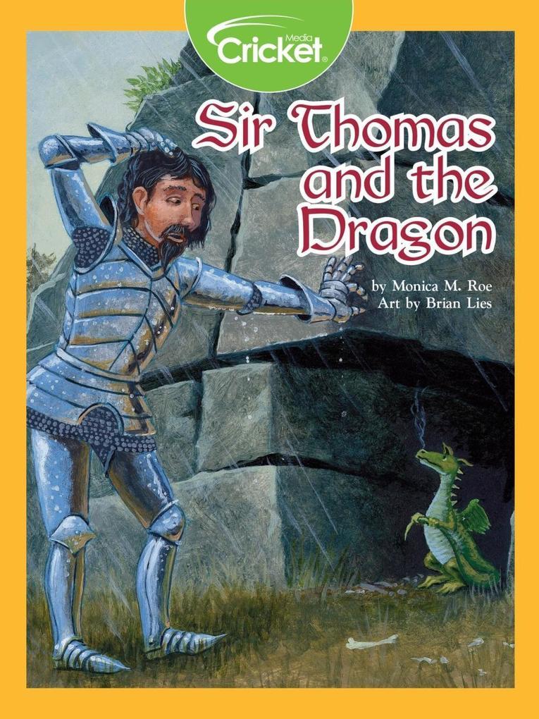 Sir Thomas and the Dragon als eBook von Monica M. Roe