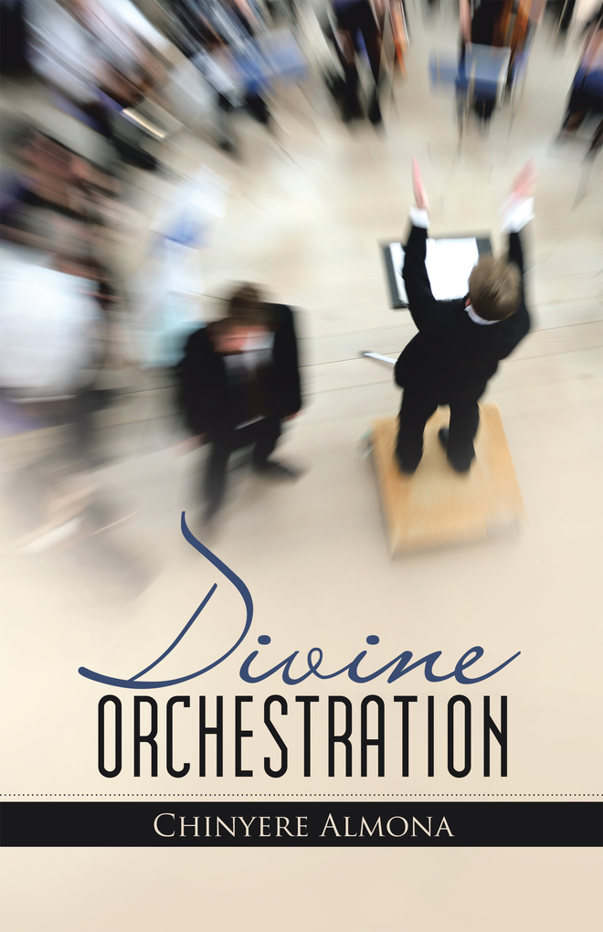 Divine Orchestration als eBook von Chinyere Almona