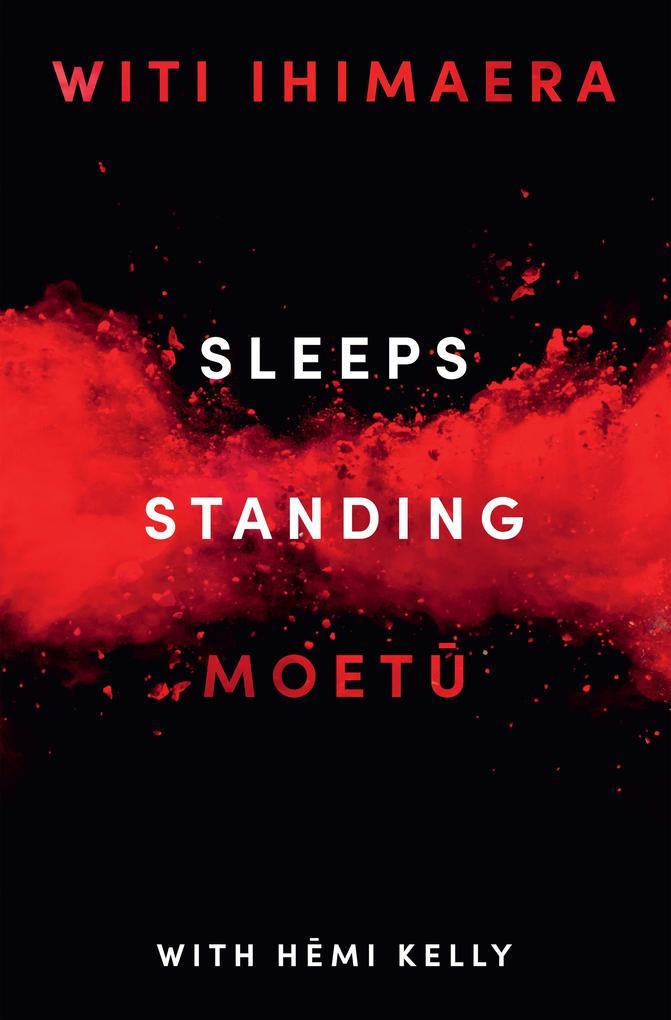 Sleeps Standing als eBook von Witi Ihimaera, Hemi Kelly