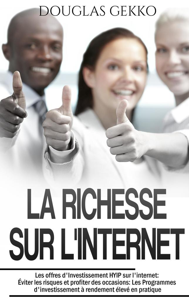 La Richesse sur l´Internet als Buch von Douglas...