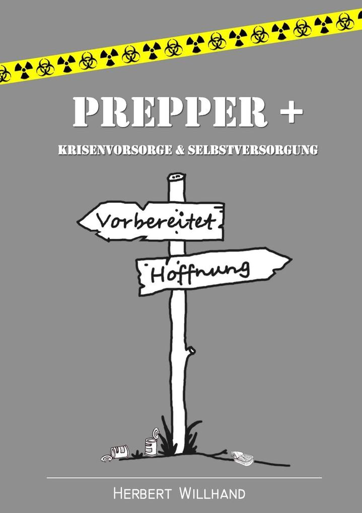 Prepper + als eBook von Herbert Willhand