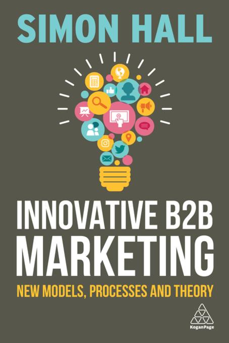 Innovative B2B Marketing als eBook von Simon Hall