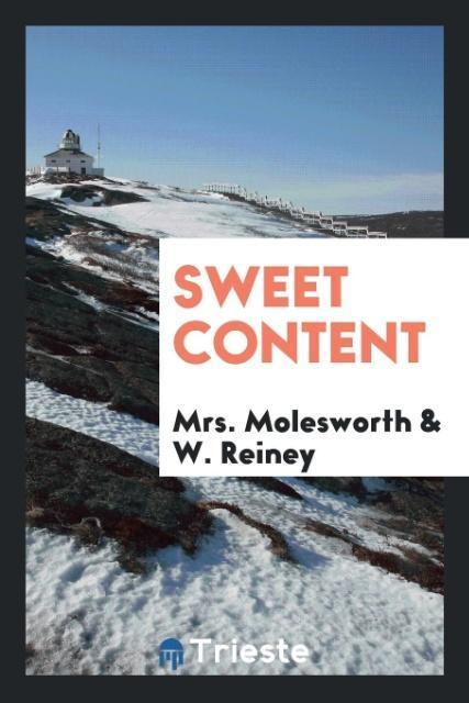 Sweet Content als Taschenbuch von Mrs. Moleswor...