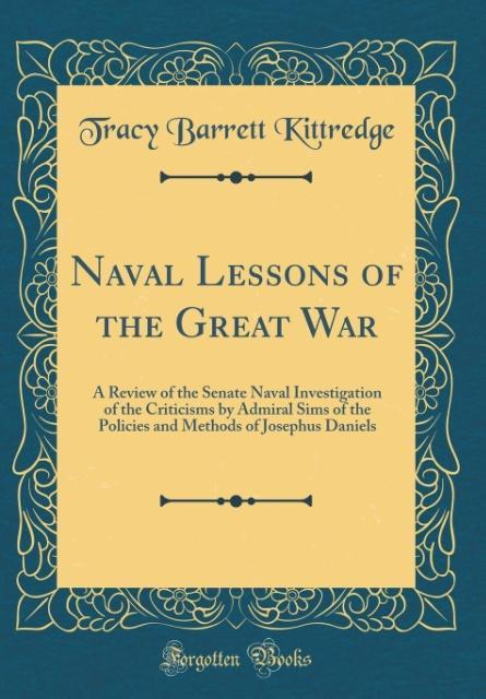 Naval Lessons of the Great War als Buch von Tra...