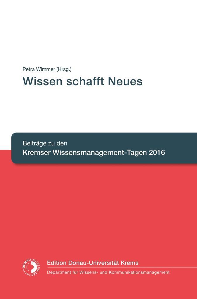 Wissen schafft Neues als eBook von Petra Wimmer (Hrsg.)