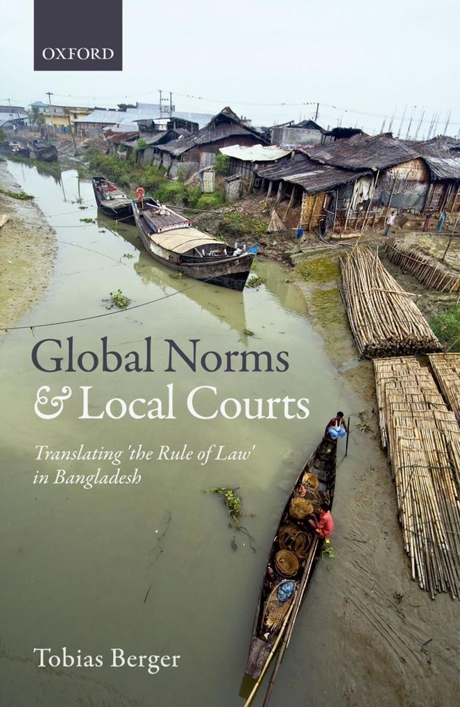 Global Norms and Local Courts als eBook von Tob...