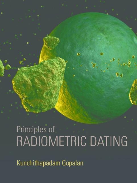 Principles of Radiometric Dating als eBook von ...