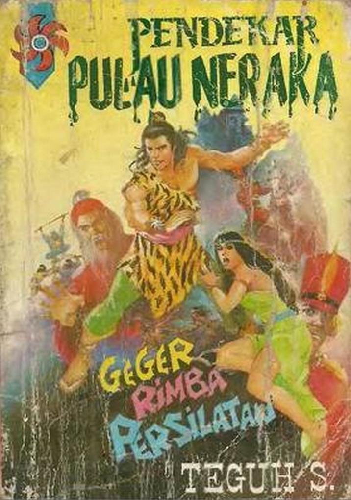 Pendekar Pulau Neraka Geger Rimba Persilatan als eBook von Teguh S
