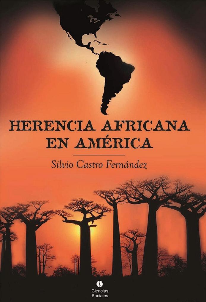 Herencia africana en América als eBook von Silvio Castro Fernández - RUTH