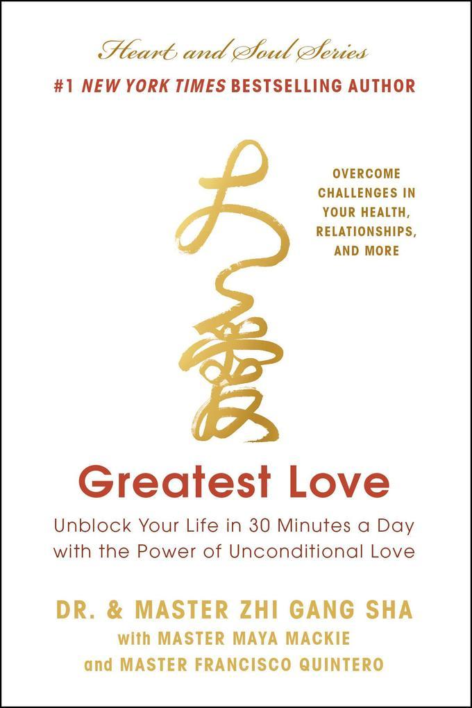 Greatest Love als eBook von Zhi Gang Sha