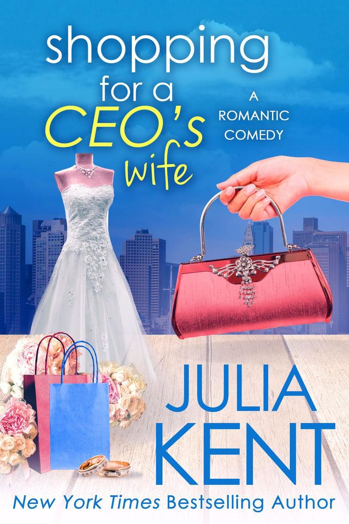 Shopping for a CEO´s Wife (Shopping series, #12...