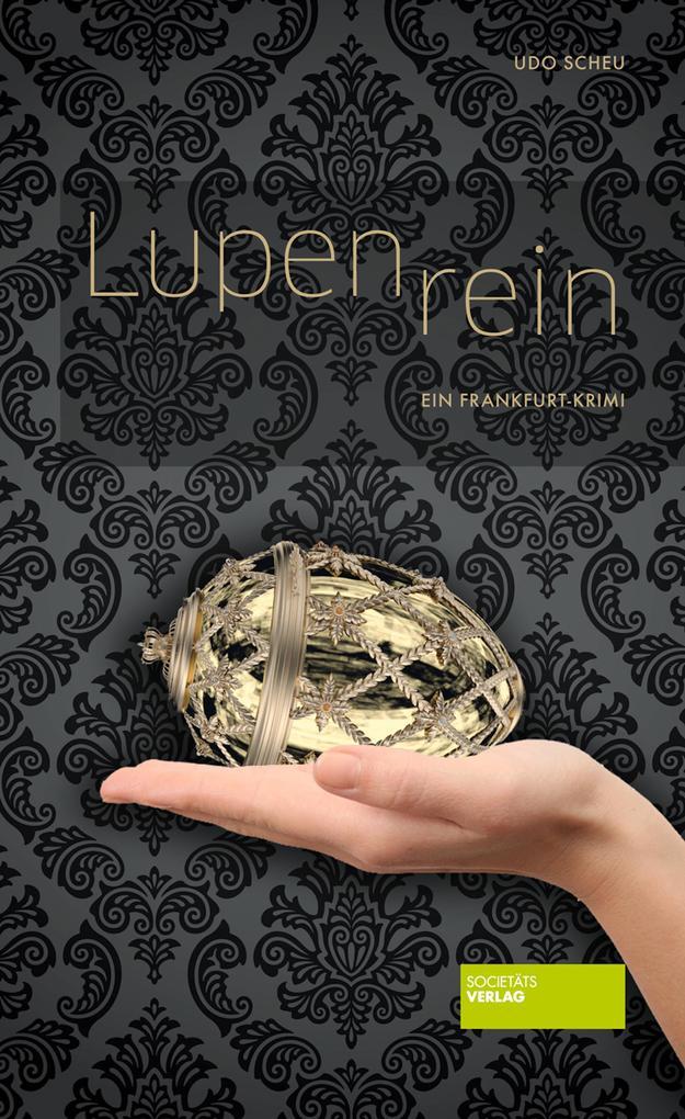 Lupenrein als eBook von Udo Scheu