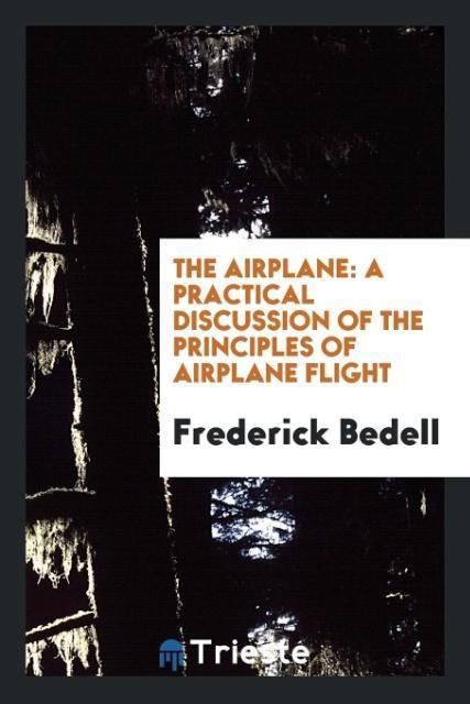 The Airplane als Taschenbuch von Frederick Bedell