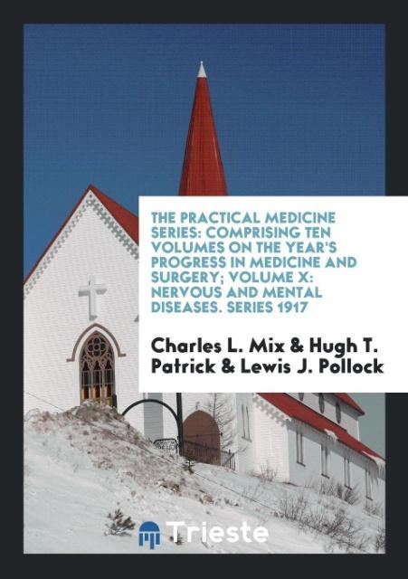 The Practical Medicine Series als Taschenbuch von Charles L. Mix, Hugh T. Patrick, Lewis J. Pollock