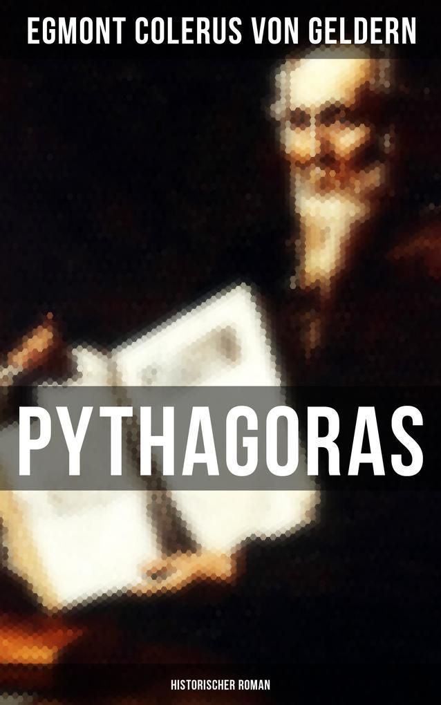 Pythagoras: Historischer Roman als eBook von Eg...
