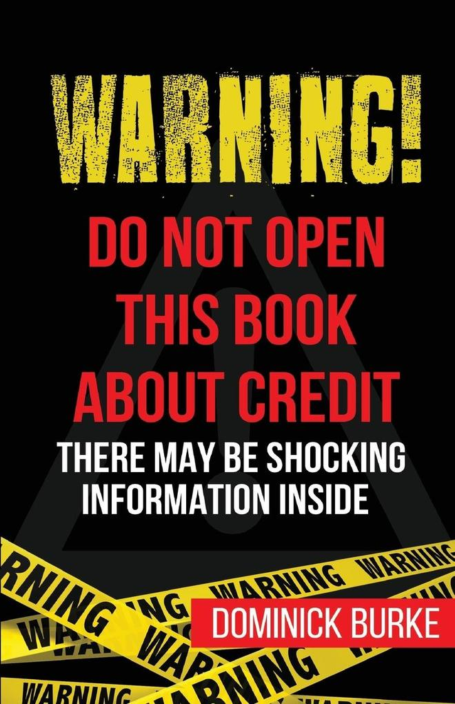 Warning! Do Not Open This Book About Credit als...