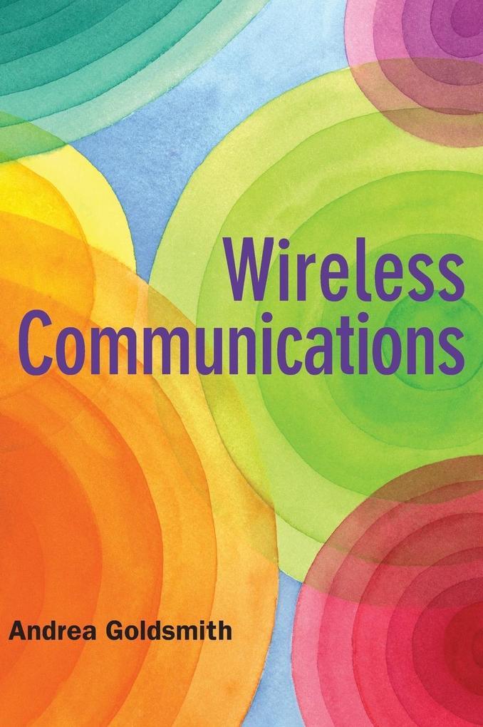 Wireless Communications als Buch von Andrea Goldsmith