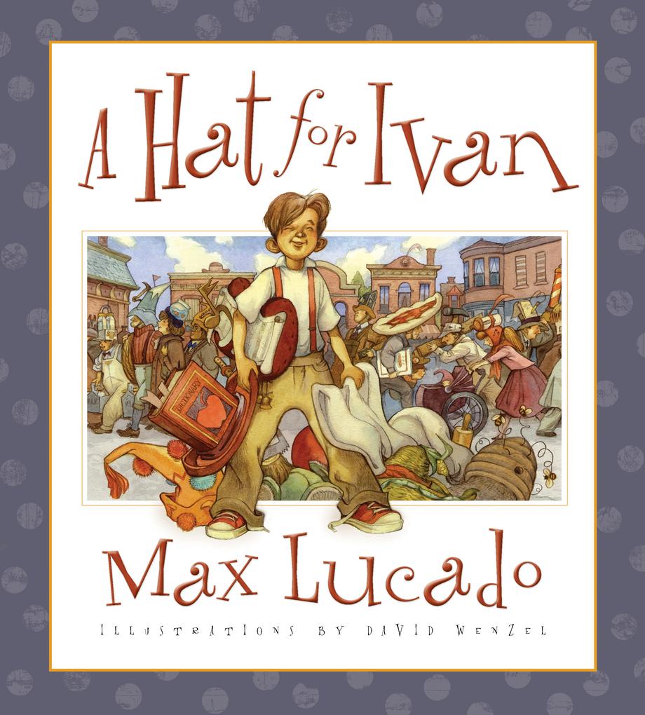 A Hat for Ivan als eBook von Max Lucado bei eBook.de - Bücher