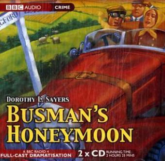 Busman's Honeymoon als Hörbuch CD von Dorothy L. Sayers