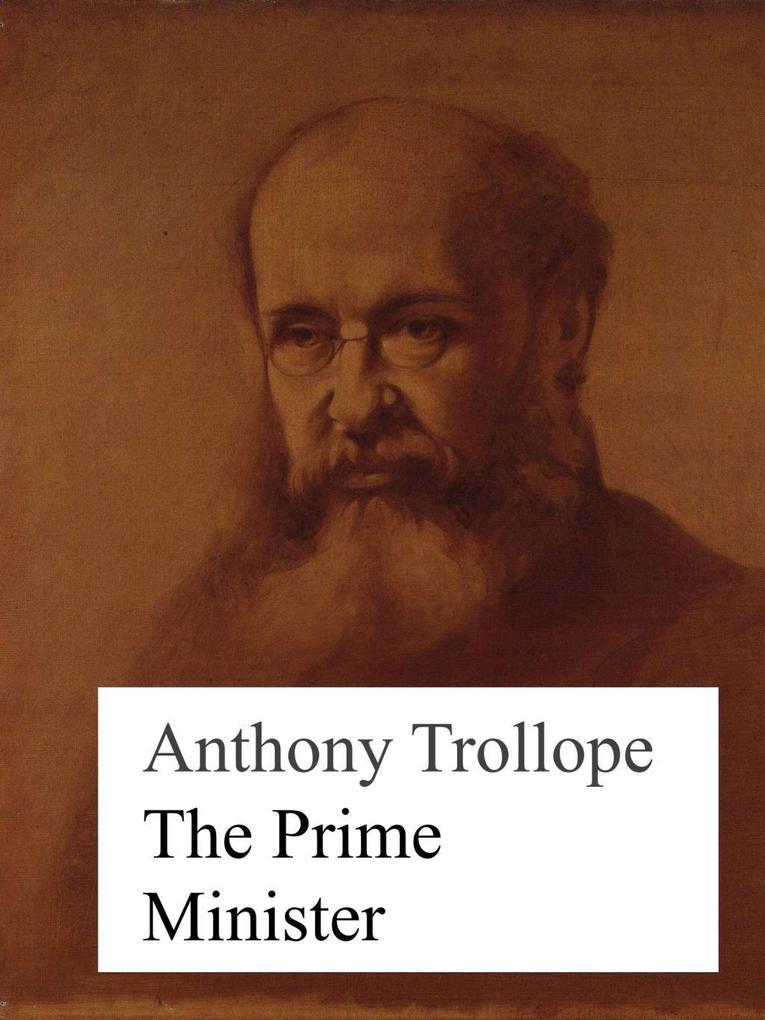 The Prime Minister als eBook von Anthony Trollope bei eBook.de - Bücher