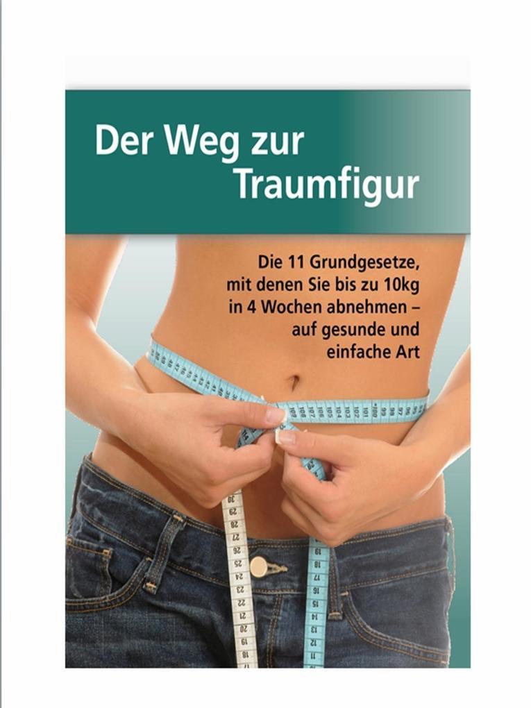 Der Weg zur Traumfigur als eBook von Mike Meister bei eBook.de - Bücher