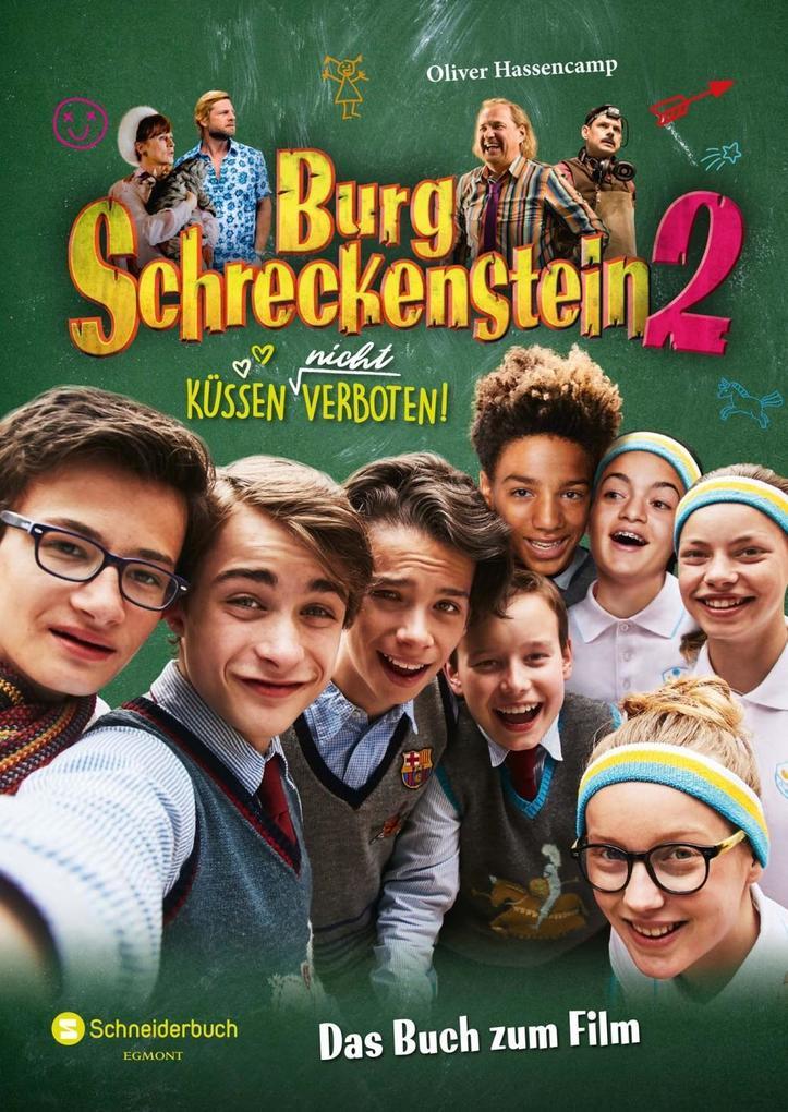 Burg Schreckenstein 2 - Das Buch zum Film als Buch von Oliver Hassencamp, Mark Stichler