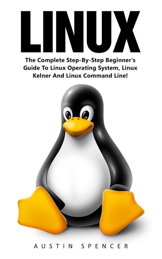 Linux als eBook von Austin Spencer