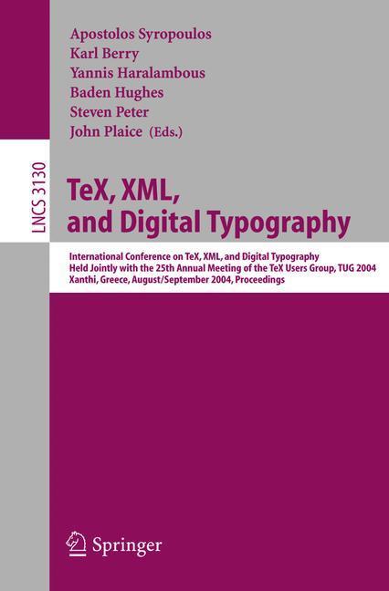 TeX, XML, and Digital Typography als Buch von