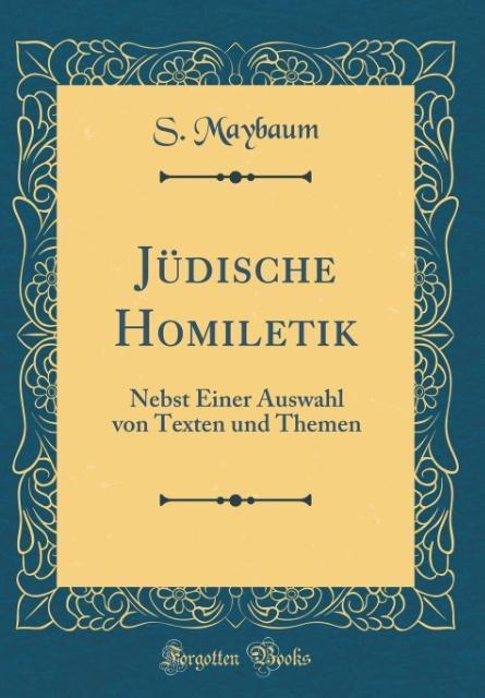 Jüdische Homiletik als Buch von S. Maybaum