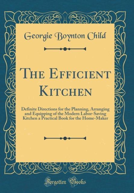 The Efficient Kitchen als Buch von Georgie Boyn...