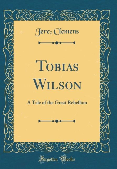 Tobias Wilson als Buch von Jere Clemens