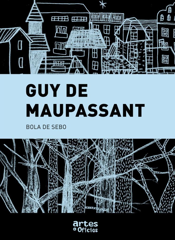 Bola de sebo als eBook von Guy de Maupassant