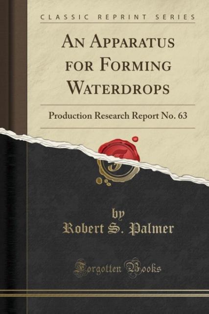 An Apparatus for Forming Waterdrops als Taschenbuch von Robert S. Palmer