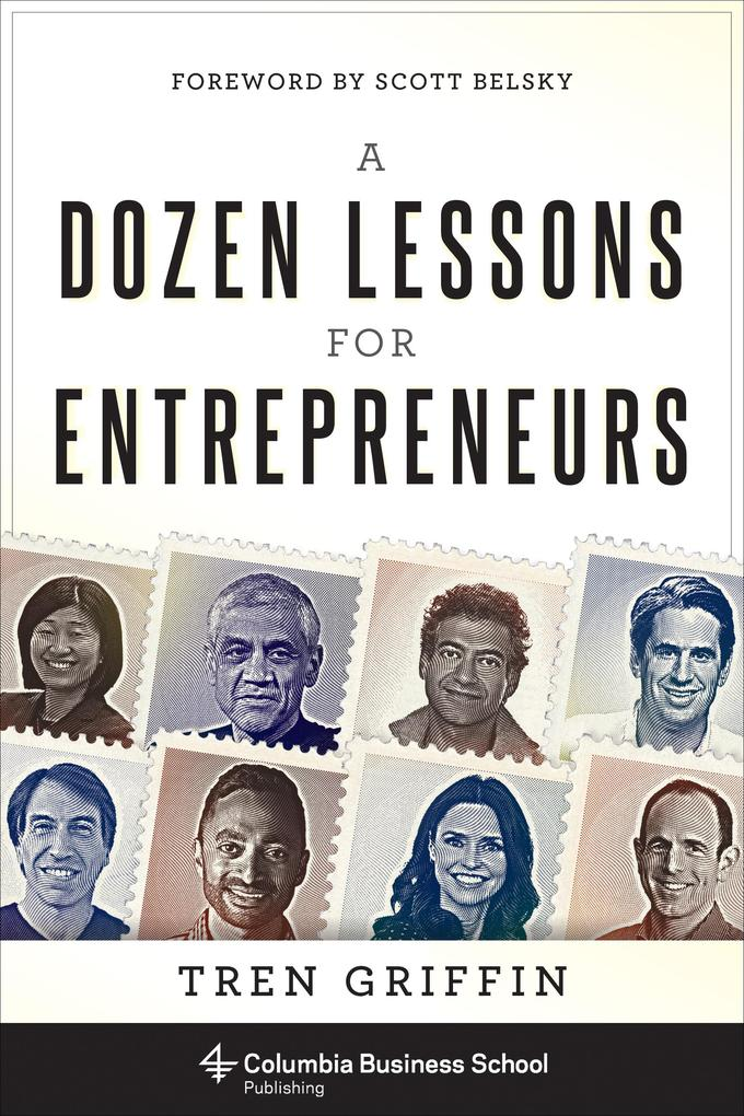 A Dozen Lessons for Entrepreneurs als eBook von...