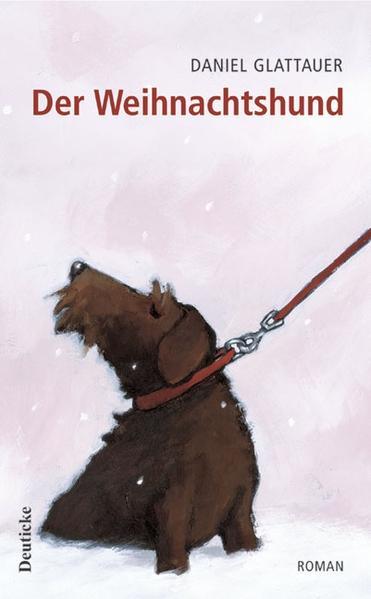 Der Weihnachtshund als Buch von Daniel Glattauer